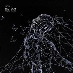 NDNL - Flotsam (Nicko Remix)
