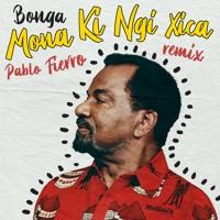 Bonga - Mona Ki Ngi Xica (Pablo Fierro Remix) *Premiere [MoBlack Records]