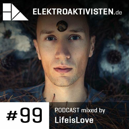 LifeisLove | Cacao Moonrise | elektroaktivisten.de Podcast #99