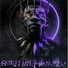 Baryz Live -Wakanda Forever