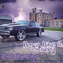 Bass Bumpin ft. O-Dubby
