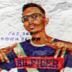 FAZ 360 x DOWN BELOW - MC GW, MC ENZZO DA SUL (DJ SALDINHA) feat. RODDY RICCH E VULGO FK
