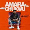 Download Amara Chukwu Mp3