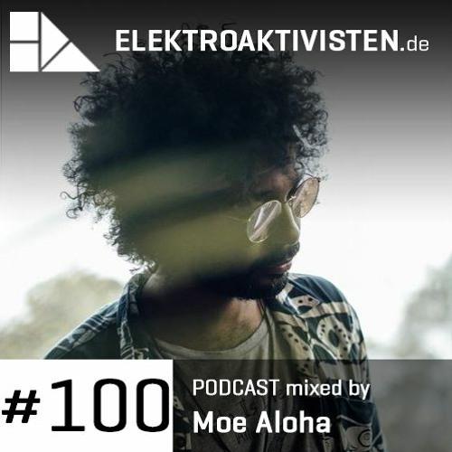 Moe Aloha | Spaceship Transmission | elektroaktivisten.de Podcast #100