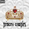 Download Princess complex Mp3