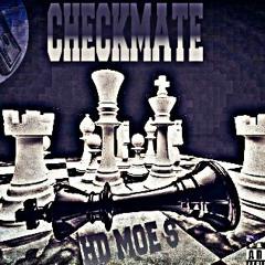 Hd Moe $ - CheckMate