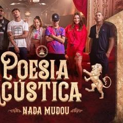 Poesia Acstica #11 - Nada Mudou - L7NNON, CHRIS, Ryan SP, Lourena, Xam, Azzy, Mc Poze, Cynthia Luz