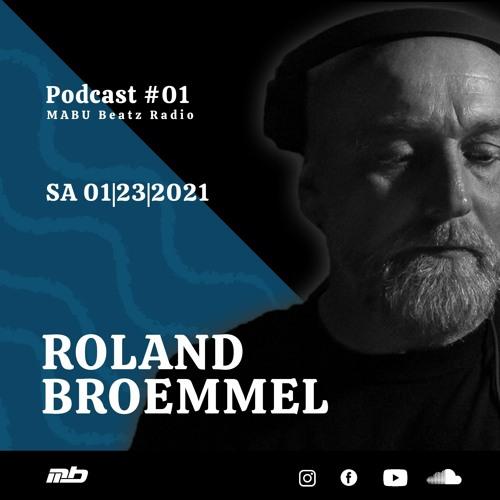 MABU Beatz Radio Podcast #01 mixed by RolandBroemmel
