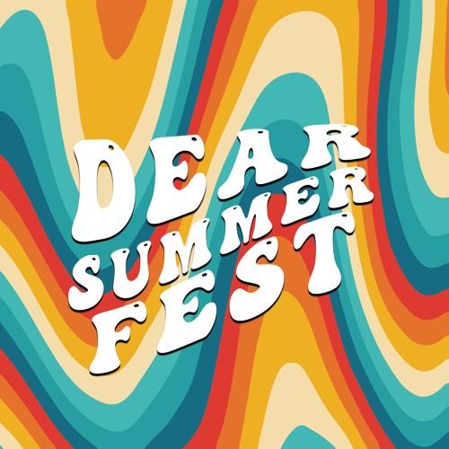 Dear Summer Fest 2021