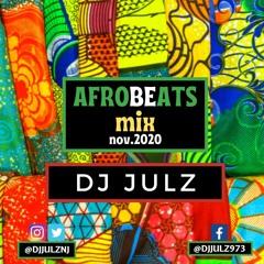 Afrobeats Mix November 2020