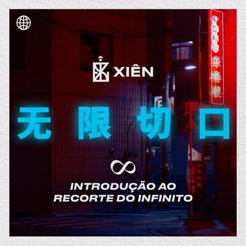 Xien : Intro Recorte do infinito + Contra Legem