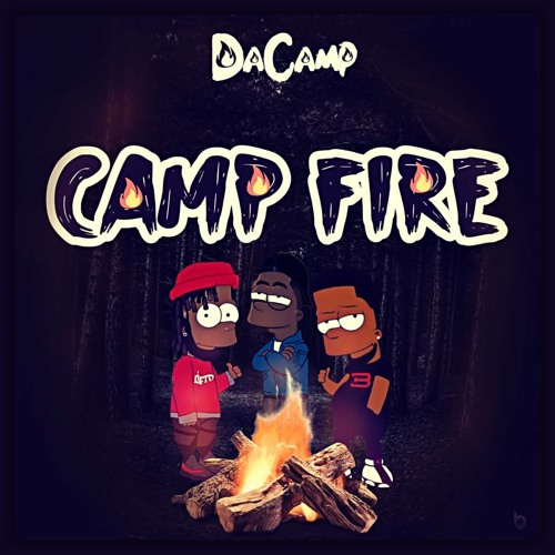 Camp Fire (feat. Bugatti Red, Ill Will Inthisbish & Kev Dat Dude)