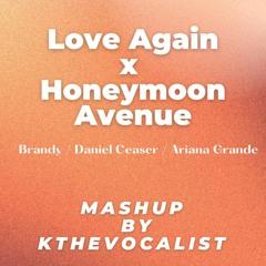 Love Again x Honeymoon Avenue Mashup