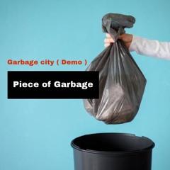 Garbage city ( Demo )