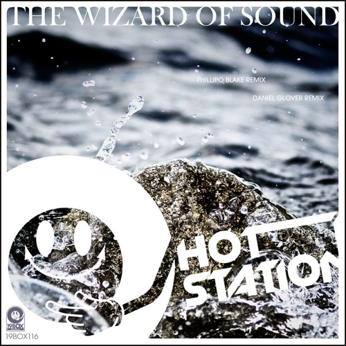 The Wizard Of Sound (Phillipo Blake Remix)