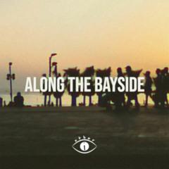 Along The Bayside