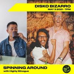 Spinning Around Ep 6: Disko Bizarro - May 3rd, 2021