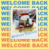 Download Welcome Back Mp3