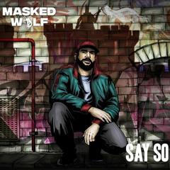 Masked Wolf - Say So (Charlie Lane Remix)