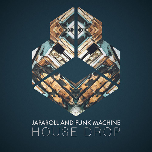 JapaRoLL and Funk Machine - House Drop [OUT NOW]