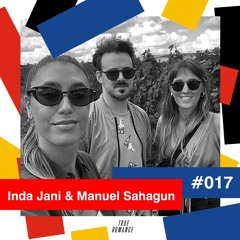 True Romance Mixtapes #017 by Inda Jani & Manuel Sahagun