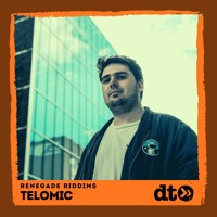 Renegade Riddims: Telomic