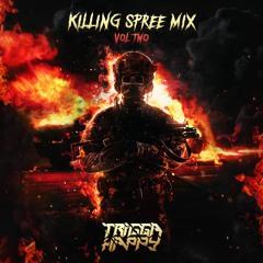 Trigga Happy Presents : Killing Spree Vol.2