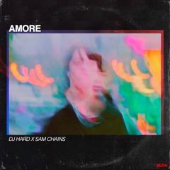 DJ Hard & Sam Chains - Amore (Radio Edit)