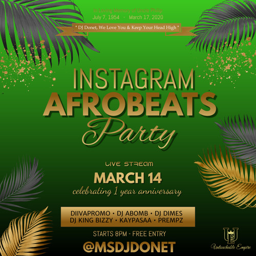 INSTAGRAM AFROBEATS PARTY LIVE : MARCH 14, 2021