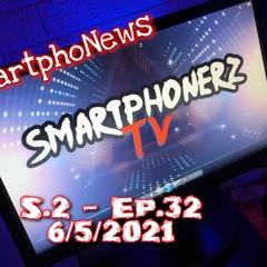 SmartphoNews S.2 - Ep.32 (6/5/2021) part 1