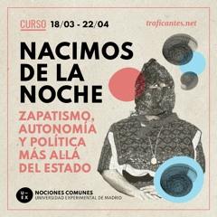 1. La Revolución Zapatista. Una memoria, un resente, un futuro. Con Gilberto López Y Ruiz