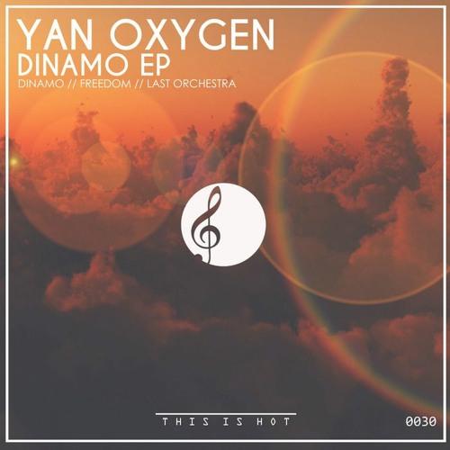 Yan Oxygen - Last Orchestra (Original Mix) Free Download