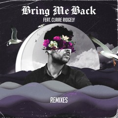 Miles Away feat. Claire Ridgley - Bring Me Back (N3WPORT Remix)
