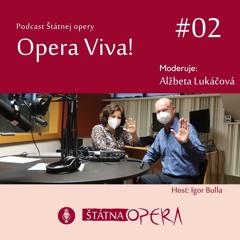 """Opera Viva! #02: Nový šéfdirigent Igor Bulla: """"V partitúrach sa dá vidieť vesmír."""""""