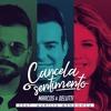Cancela o Sentimento (feat. Marília Mendonça)