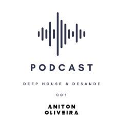 PODCAST 001 - DEEP HOUSE & DESANDE