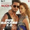 Download Dus Bahane 2.0 - Baaghi 3 - Bestwap Mp3