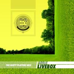 Livebox (The Dirty Playerz Mix)