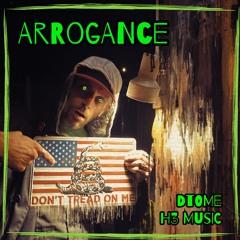 Arrogance   [H3 Music]