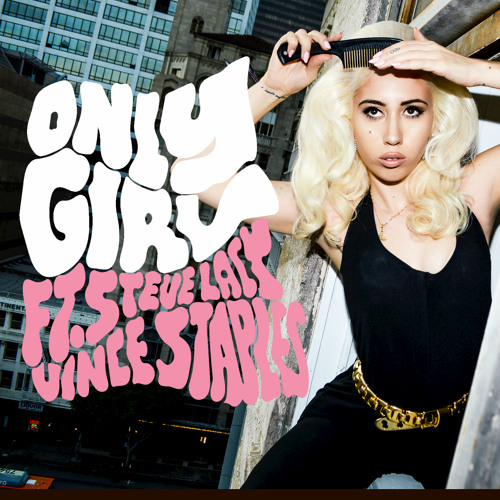 Only Girl (feat. Steve Lacy & Vince Staples)