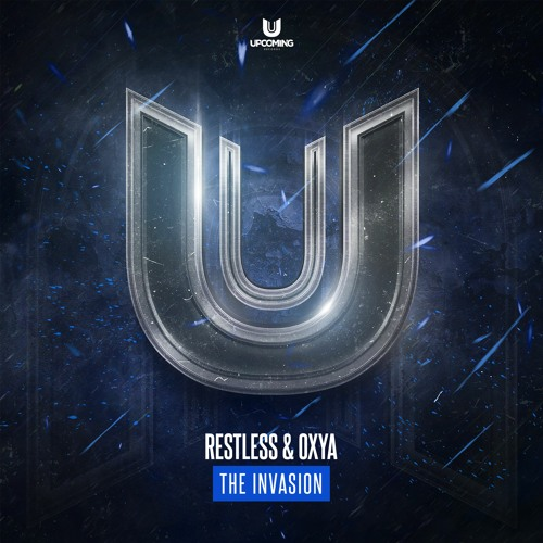 Restless X Oxya - The Invasion Image