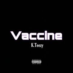 Vaccine (Freestyle)
