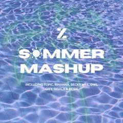 SUMMER MASHUP (Topic vs Rihanna vs Sigala & vs Owl City & CRJ vs Becky Hill vs Otto Knows & Avicii)