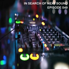 In Search Of Next Sound Episode 049