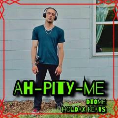 Ah-pity-me  (Holdax Beats)