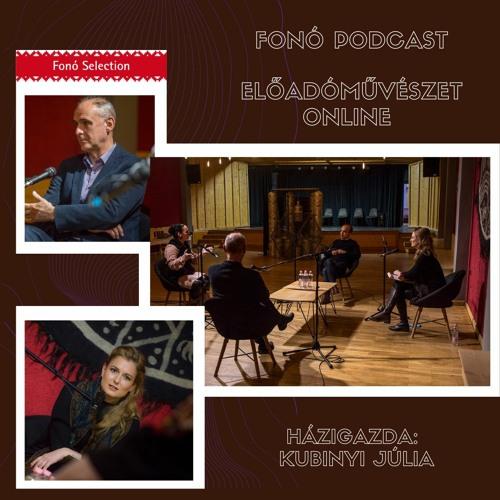 Fonó Podcast: Előadóművészet online
