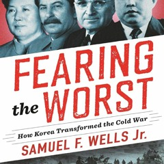 ✔DOWNLOAD PDF Fearing the Worst: How Korea Transformed the Cold War (Woodrow