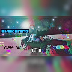 """Yung AK - """"Do What We Want"""" Feat. K. Rich (Prod. Malloy)"""
