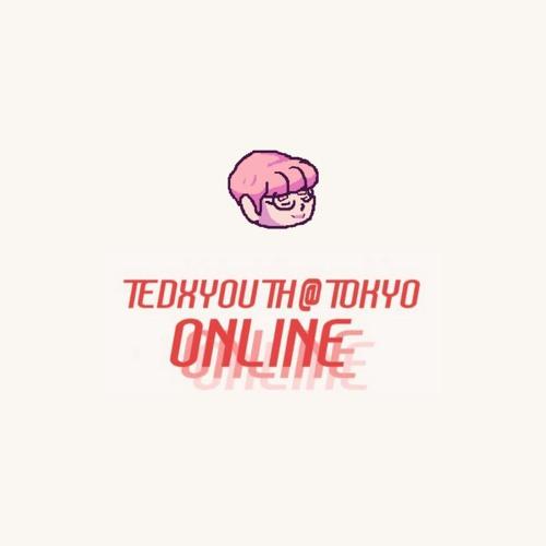 2020/06/06 TEDxYouth@Tokyo Online Event (asuzora DJ Set)