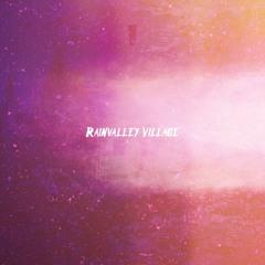 Rainvalley Village